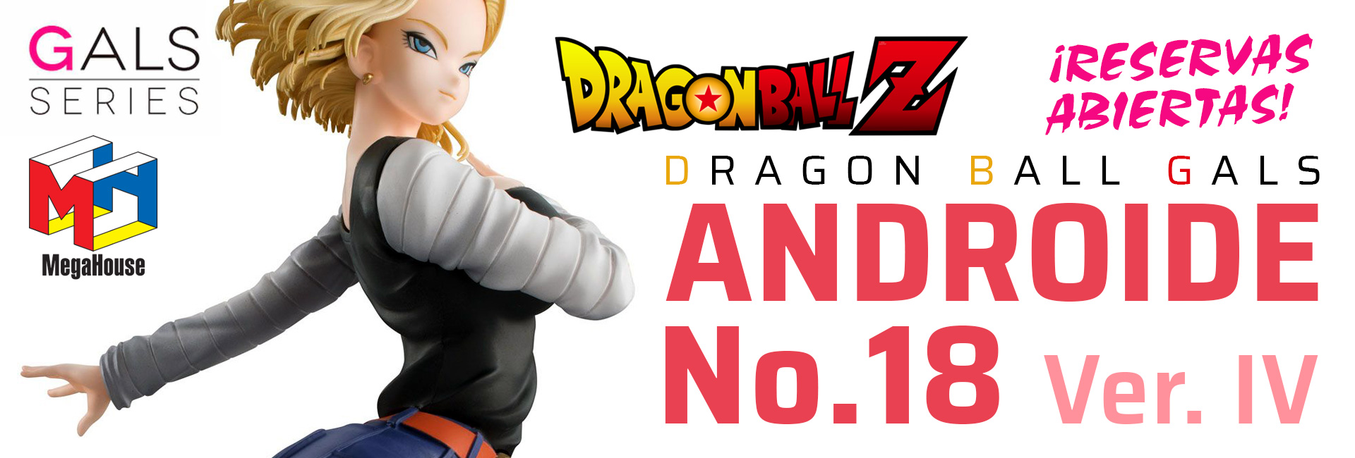 Dragon Ball Gals Androide 18